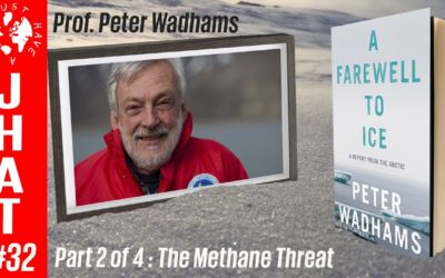 A conversation with Peter Wadhams 2:4: The Methane Threat