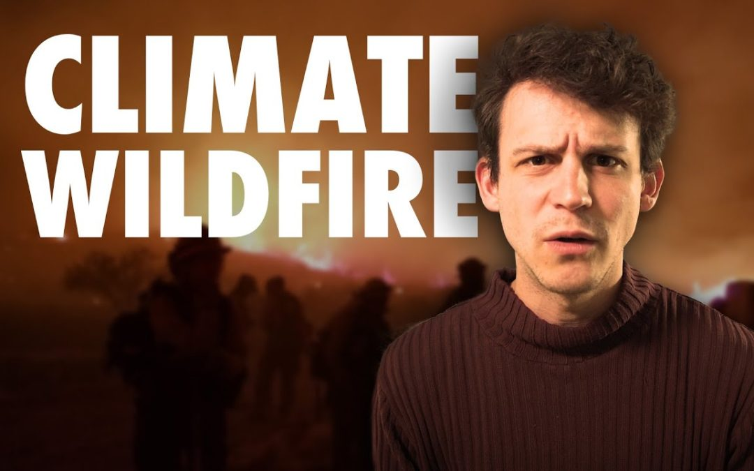 California Wildfires & Climate Change