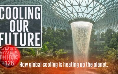 Cooling our future. How Global Cooling is heating up the planet
