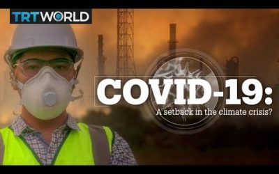 COVID-19: A setback in the climate crisis?