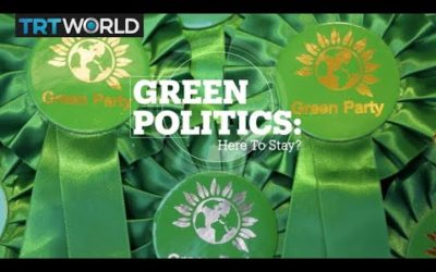 Green Politics: Here to stay?
