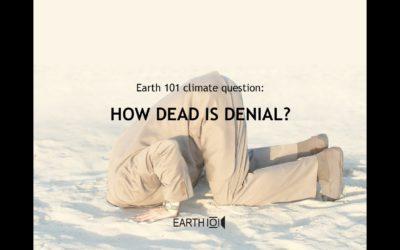 How Dead is Denial?