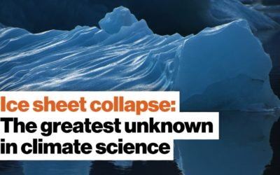 Ice sheet collapse: The greatest unknown in climate science