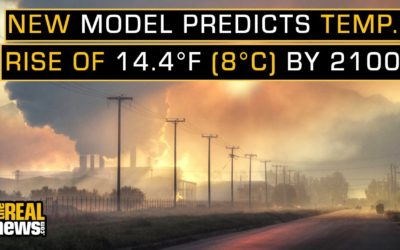 New Climate Model Predicts Alarming Levels of Global Heating