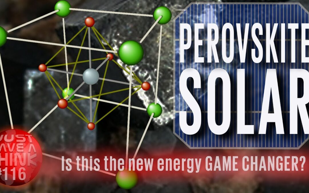 Perovskite Solar Cells: Game changer?