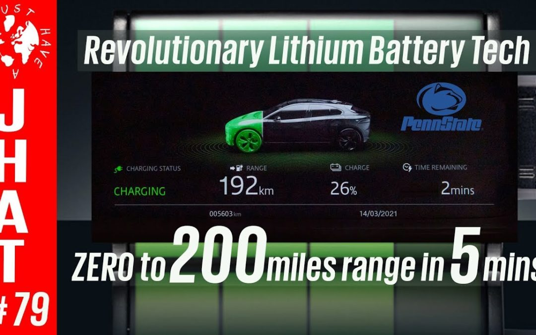 Revolutionary New Lithium Ion Battery Technology – Zero to 200 miles in 5 minutes?