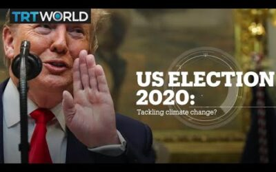 US ELECTION 2020: Tackling climate change?