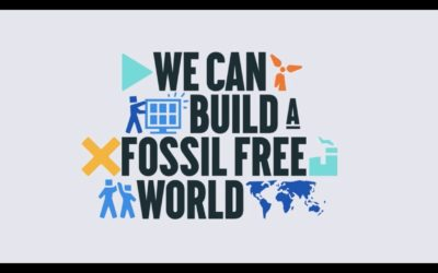 We Can Build a #FossilFree World